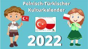 Grafika przedstawia chłopaka i dziewczynę oraz logo polsko-tureckiego kalendarza kulturowego 2022.
